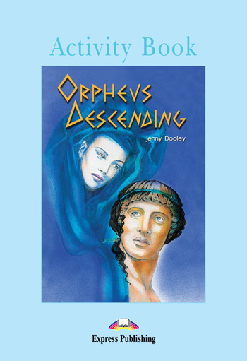 Graded Readers Level 4 Orpheus Descending Activity Book