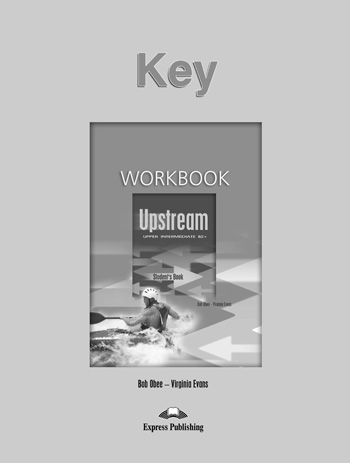Upstream Upper Intermediate B2+ Workbook Key