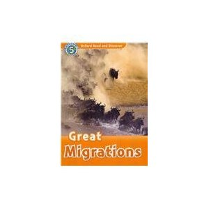 Oxford Read and Discover Level 5 Great Migrations Audio CD Pack