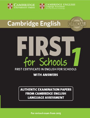 Cambridge English First 1 for Schools (for revised exam 2015) Student's Book with Answers