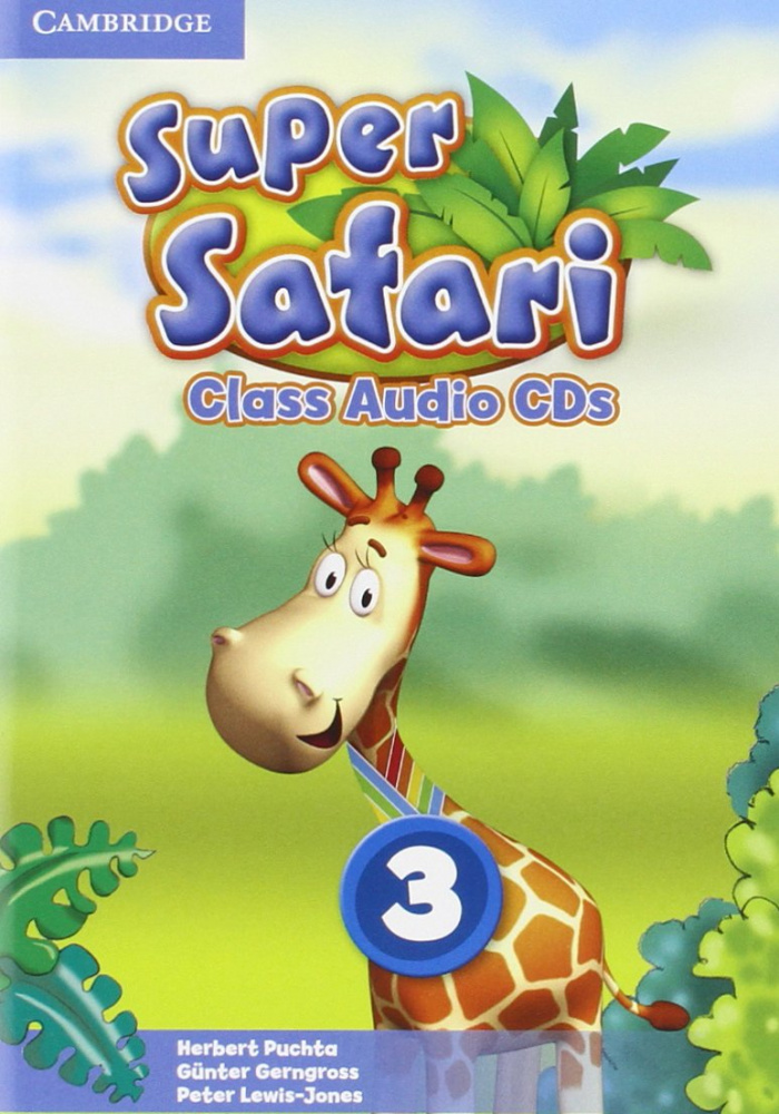 Super Safari 3 Class Audio CDs (2) (Лицензия)