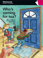 Primary Readers Level 3 Who's Coming for Tea?