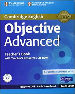 Objective Advanced 4th Edition (for revised exam 2015) Teacher's Book with Teacher's Resources CD-ROM