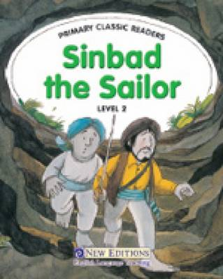 Primary Classic Readers Level 2: Sinbad the Sailor with Audio CD