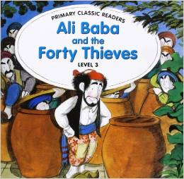 Primary Classic Readers Level 3: Ali Baba & Forty Thieves with Audio CD