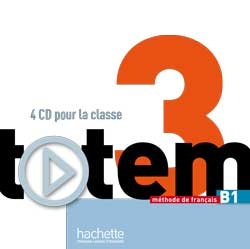 Totem 3 (B1) CD audio pour la classe
