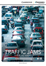 Cambridge Discovery Education Interactive Readers (A1) Beginning Traffic Jams: The Road Ahead (Book with Online Access)