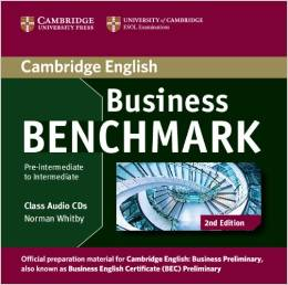 Business Benchmark 2nd edition Pre-intermediate to Intermediate Business Preliminary Class Audio CDs