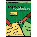 Exercices de Vocabulaire en Contexte (Mise en pratique Vocabulaire)