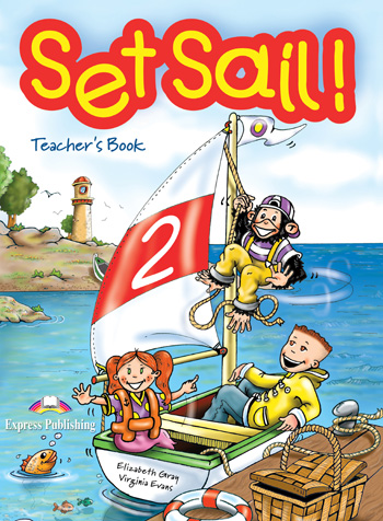 Set Sail! Level 2 Teacher's Book
