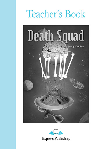 Graded Readers Level 4 Death Squad Teacher's Book