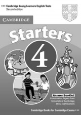 Cambridge Young Learners English Tests (Second Edition) Starters 4 Answer Booklet