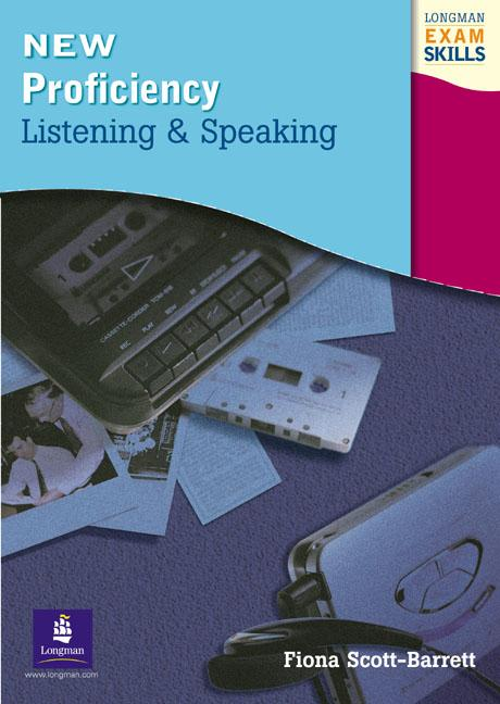 Longman Exam Skills - New Proficiency Listening and Speaking Students' Book