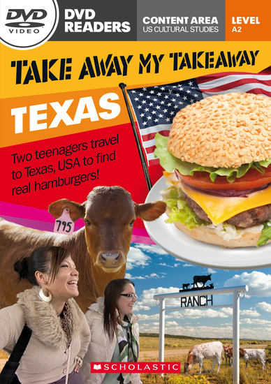 Scholastic DVD Readers Level 2: Take Away My Takeaway: Texas with DVD