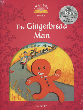 Classic Tales Second Edition: Level 2: The Gingerbread Man e-Book with Audio Pack