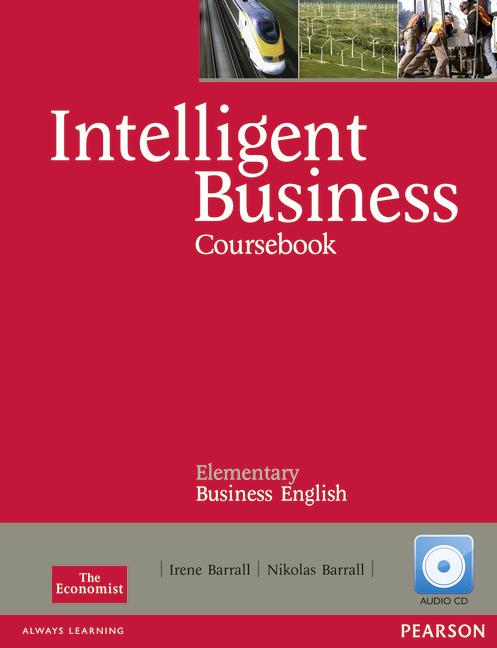 Intelligent Business Elementary Coursebook (with Class Audio CD)