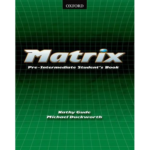 Matrix Pre-Intermediate Student's Book