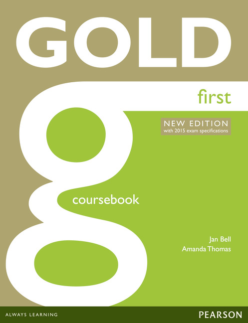 Gold First New Edition (with 2015 exam specifications) Coursebook