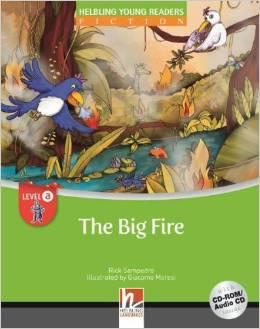 Helbling Young Readers Level A: The Big Fire with CD-ROM/Audio CD