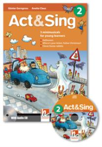 Act & Sing 2 with Audio CD