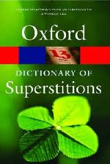 A Dictionary of Superstitions (Oxford Paperback Reference)