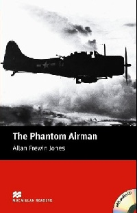 The Phantom Airman (with Audio CD)