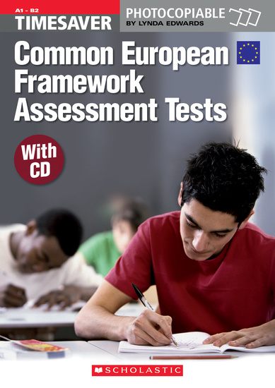 English Timesavers: Common European Framework Assessment Tests with CD