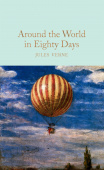 Macmillan Collector's Library: Verne Jules. Around the World in Eighty Days  (HB)