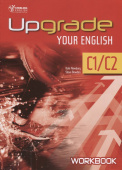 Upgrade Your English [C1-C2]: Workbook With Key