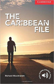 Cambridge English Readers:The Caribbean File