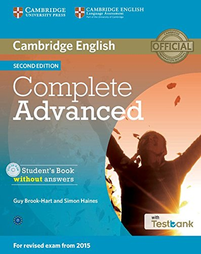 Complete Advanced 2nd edition (for revised exam 2015) Student's Book without Answers with CD-ROM with Testbank