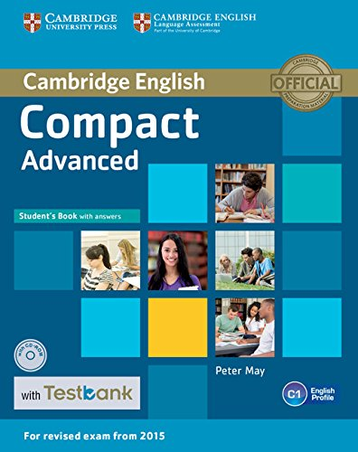 Compact Advanced (for revised exam 2015) Student's Book with Answers with CD-ROM with Testbank