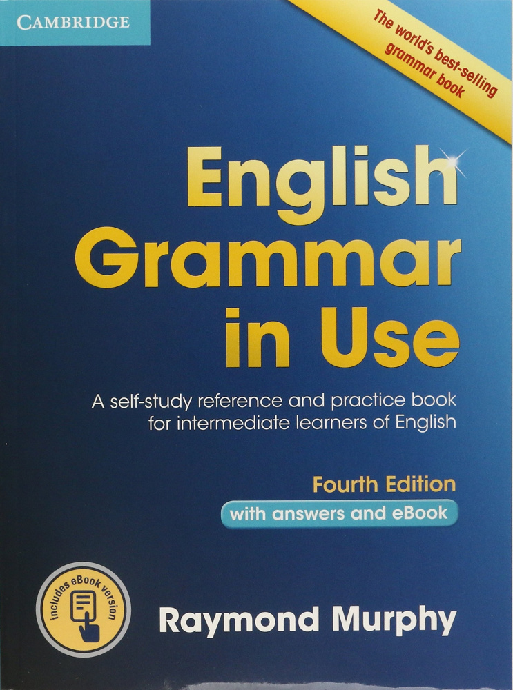 English Grammar in Use (Fourth Edition) Book with answers and Interactive eBook