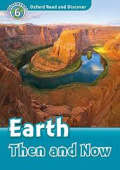 Oxford Read and Discover Level 6 Earth Then and Now with MP3 download