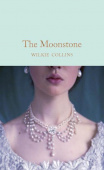 Macmillan Collector's Library: Collins Wilkie. The Moonstone (HB)
