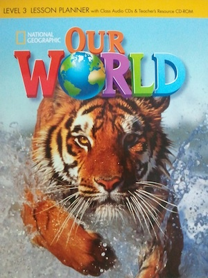 Our World 3 Lesson Planner with Class Audio CD & Teacher's Resources CD-ROM