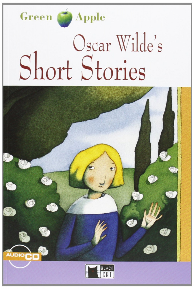 Green Apple Step2: Oscar Wilde's Short Stories with Audio CD