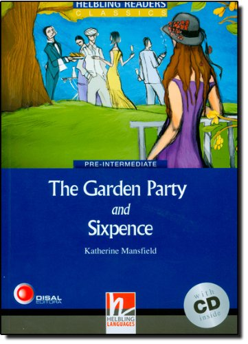 Blue Series Classics Level 4: The Garden Party and Sixpence + CD