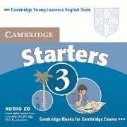 Cambridge Young Learners English Tests (Second Edition) Starters 3 Audio CD (Лицензия)