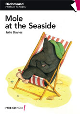 Primary Readers Level 1 Mole at the Seaside