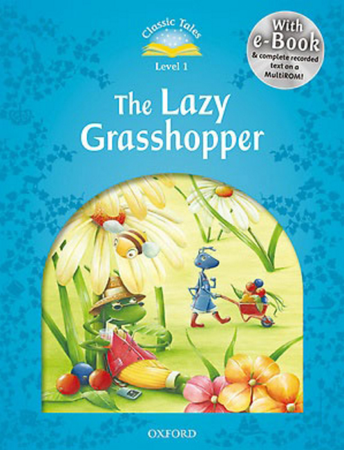 Classic Tales Second Edition: Level 1: The Lazy Grasshopper e-Book & Audio Pack