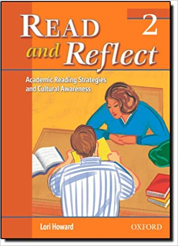 Read and Reflect Level 2: Academic Reading Strategies and Cultural Awareness