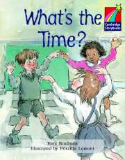 Cambridge Storybooks Level 2 What's the Time?
