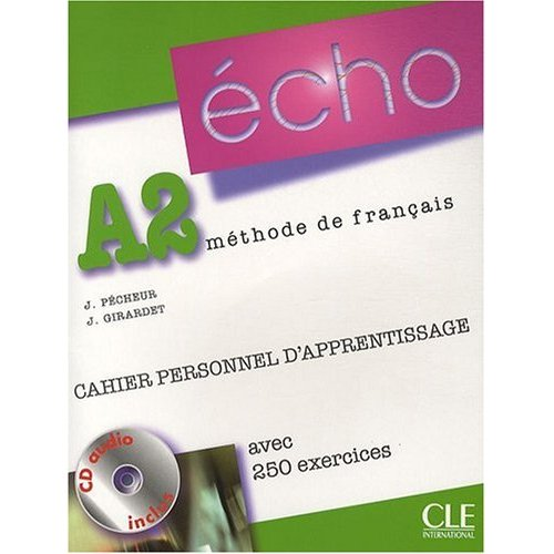 Echo A2 - Cahier personnel d'apprentissage + CD-Audio + Corriges