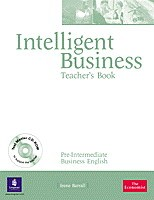Intelligent Business Pre-Intermediate Teacher's Book (with Test Master CD-ROM)