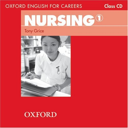 Oxford English for Careers: Nursing 1 Class Audio CD