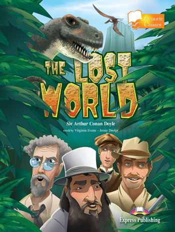 Favourite Classic Readers Level 3 The Lost World
