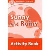 Oxford Read and Discover Level 2 Sunny and Rainy Activity Book