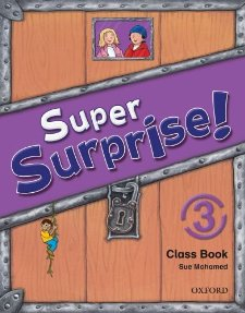 Super Surprise! 3 Class Book