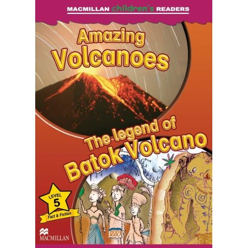 Macmillan Children's Readers Level 5 - Volcanoes - The Legend of Batok Volcano
